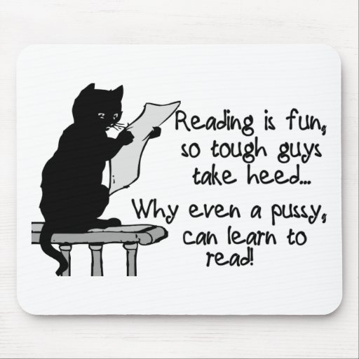 Pussy Can Read Mouse Pad
