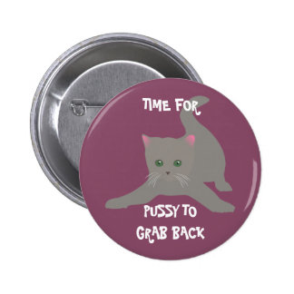 Pussy Grabs Back Custom Button