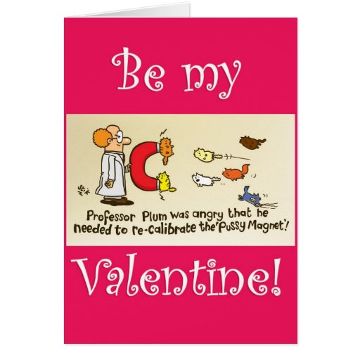 Pussy Magnet Valentines Day card