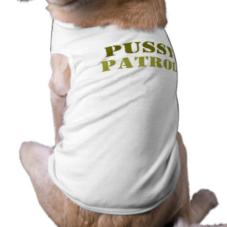 pussy patrol T-Shirt