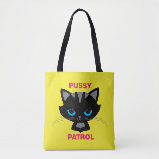 Pussy Patrol Tote Bag