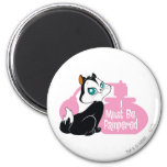 Pussyfoot I Must Be Pampered 2 Inch Round Magnet
