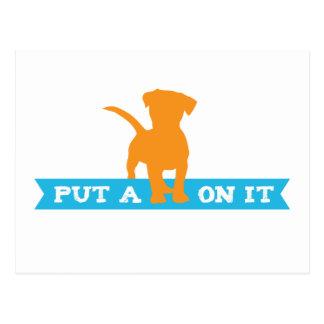 Put a Doggy on it! Postcard
