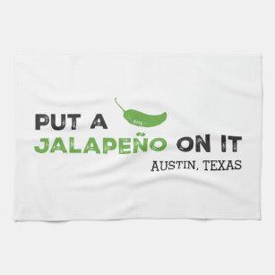 Put a Jalapeño On It Texas Kitchen Towel