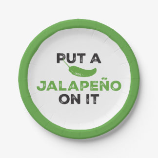 Put a Jalapeño On It Texas Paper Plate