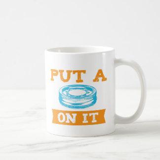 PUT A LID ON IT! COFFEE MUG
