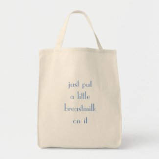 Put a little breastmilk on this tote bag