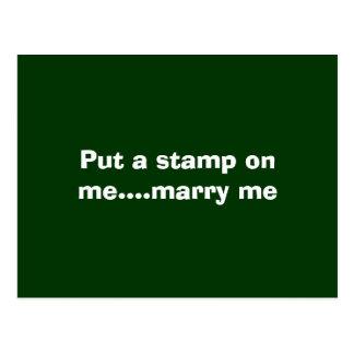 Put a stamp on me....marry me postcard