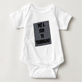 PUT A STOP TO TECHNOLOGY BABY BODYSUIT