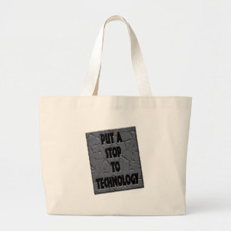 PUT A STOP TO TECHNOLOGY BAGS