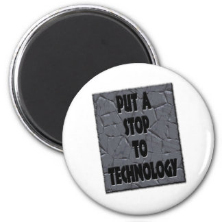 PUT A STOP TO TECHNOLOGY FRIDGE MAGNETS