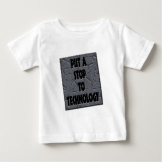 PUT A STOP TO TECHNOLOGY T-SHIRT