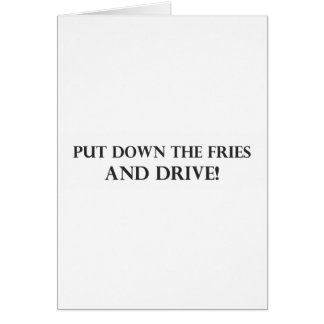 Put Down the Fries and Drive.pdf Card
