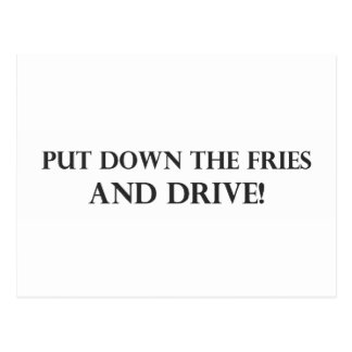 Put Down the Fries and Drive.pdf Postcard