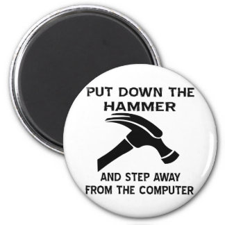 Put Down The Hammer And Step Away From The Comp Magnet