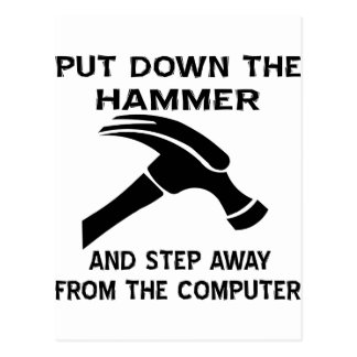 Put Down The Hammer And Step Away From The Comp Postcard