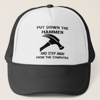 Put Down The Hammer And Step Away From The Comp Trucker Hat