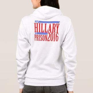put Hillary in prison 2016 Hoodie