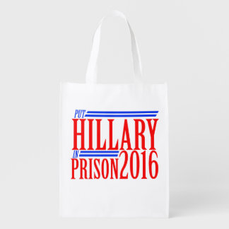 put Hillary in prison 2016 Reusable Grocery Bag