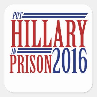 Put hillary in prison 2016 square sticker