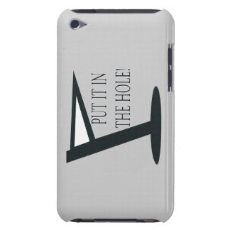 Put It In The Hole Barely There iPod Cases