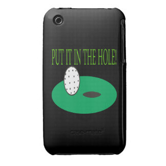 Put It In The Hole iPhone 3 Cases