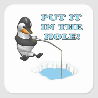 Put It In The Hole Square Sticker