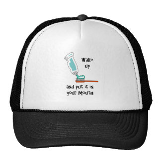 put it in your mouth toothbrush toothpaste trucker hat