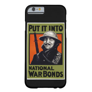 Put It Into National War Bonds Barely There iPhone 6 Case