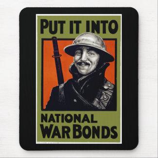 Put It Into National War Bonds Mouse Pad