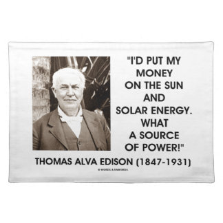Put My Money On Sun Solar Energy Source Of Power Placemat