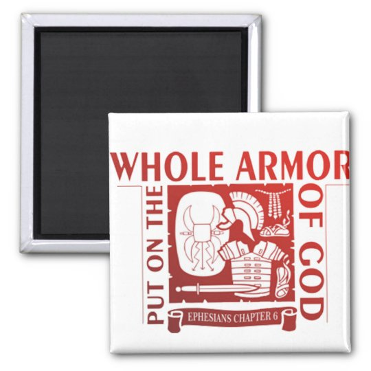 PUT ON THE WHOLE ARMOR OF GOD MAGNET