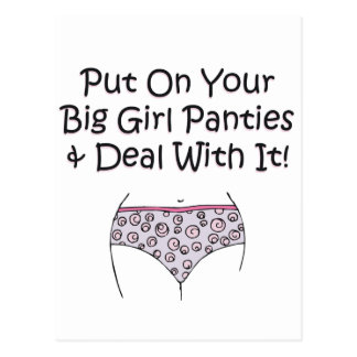 Put on Your Big Girl Panties and Deal with It! Postcard