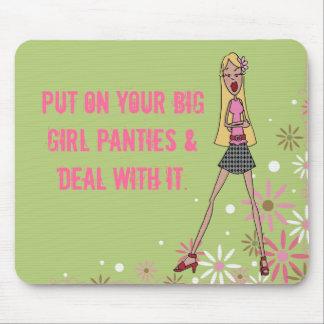 Put on your big girl panties mouse mats