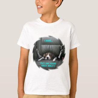 PUT ON YOUR SEAT BELT T-Shirt