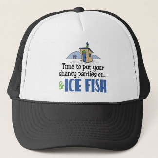 Put on Your Shanty Panties Trucker Hat