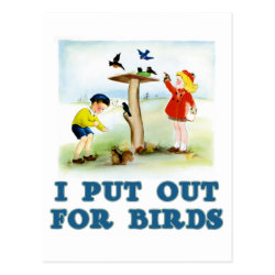 Postcard with I Put Out For Bidrs (kids) design