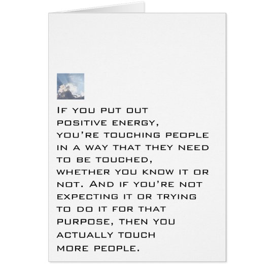 Put Out Positive Energy Card