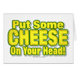 Put Some CHEESE On Your Head!