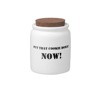 Put That Cookie Down Candy Jar
