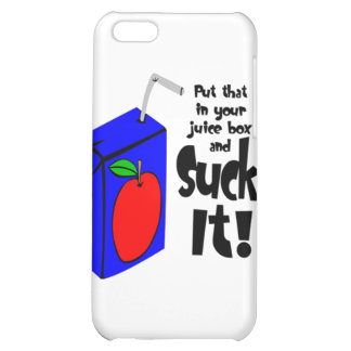 Put That In Your Juice Box And Suck It iPhone 5C Covers