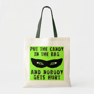 Put the Candy in the Bag and Nobody Gets Hurt