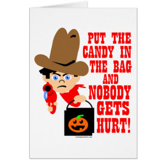 PUT THE CANDY IN THE BAG GREETING CARD