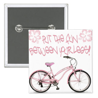 Put the FUN between yoru legs - pink Button