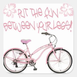 Put the FUN between yoru legs - pink Square Sticker