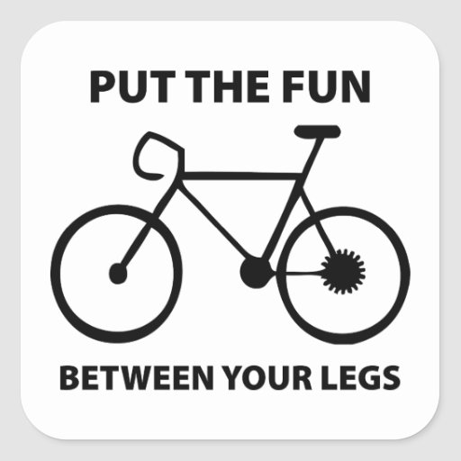 Put The Fun Between Your Legs Square Sticker