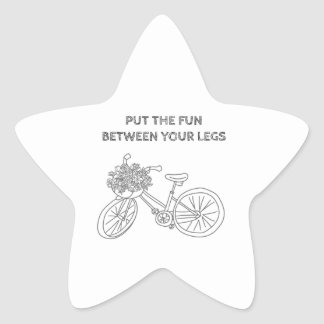 Put the fun between your legs star sticker