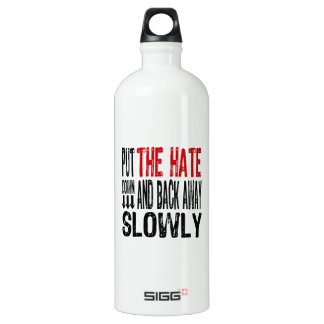 Put the Hate Down SIGG Traveler 1.0L Water Bottle