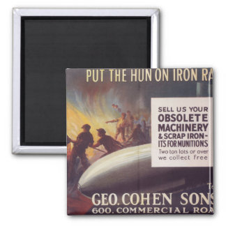 Put the Hun on iron rations_Propaganda Poster Magnet