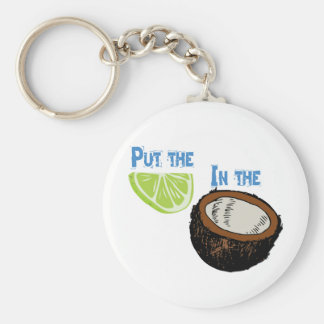 Put the lime in the Coconut! Basic Round Button Keychain